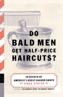 Do Bald Men Get Half-Price Haircuts av STATEN VINCE (Heftet)