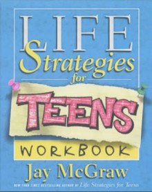 Life Strategies for Teens Workbook av Jay McGraw (Heftet)