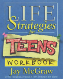Daily Life Strategies for Teens av Jay McGraw (Heftet)