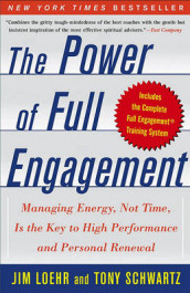 The Power of Full Engagement av Jim Loehr (Heftet)