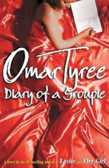 Diary of a Groupie av Omar Tyree (Heftet)