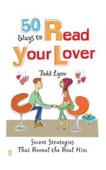 50 Ways to Read Your Lover av Todd Lyon (Heftet)