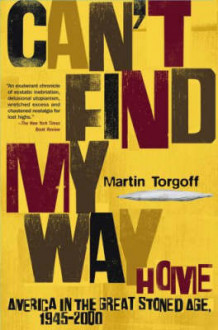 Can't Find My Way Home av Martin Torgoff (Heftet)