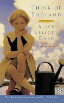 Think of England av Alice Elliott Dark (Heftet)