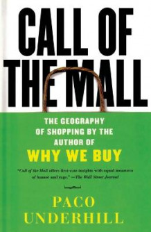 Call of the Mall av Paco Underhill (Heftet)