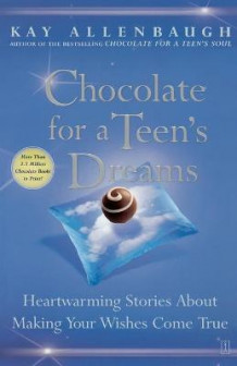 Chocolate for a Teens Dreams av Kay Allenbaugh (Heftet)