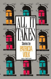 All It Takes av Patricia Volk (Heftet)