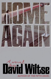 Home Again av David Wiltse (Heftet)