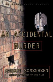 An Accidental Murder av Robert Rosenberg (Heftet)