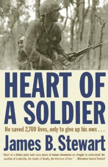 Heart of a Soldier av James B. Stewart (Heftet)