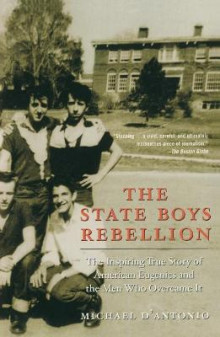 The State Boys Rebellion av Professor Michael D'Antonio (Heftet)