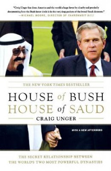 House of Bush, House of Saud av Craig Unger (Heftet)