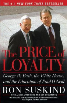 The Price of Loyalty av Ron Suskind (Heftet)