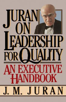 Juran on Leadership for Quality av J. M. Juran (Heftet)