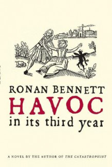 Havoc, in Its Third Year av Ronan Bennett (Heftet)