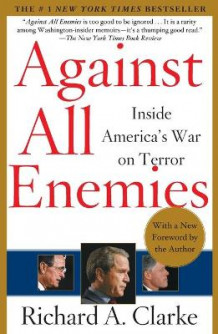 Against All Enemies av Richard Clarke (Heftet)