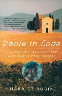 Dante in Love av Harriet Rubin (Heftet)