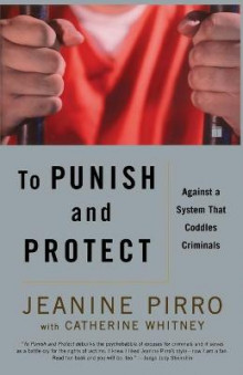 To Punish and Protect av Jeanine Pirro (Heftet)