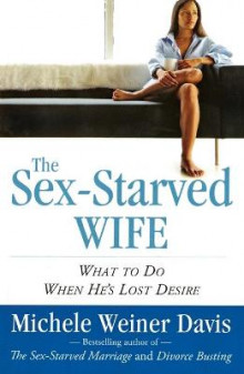 The Sex-Starved Wife av Michele Weiner-Davis (Heftet)
