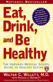 Eat, Drink, and Be Healthy av Walter C. Willett (Heftet)