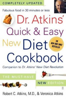 Dr. Atkins' Quick & Easy New Diet Cookbook av Robert C. Atkins og Veronica Atkins (Heftet)