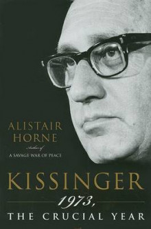 Kissinger av Sir Alistair Horne (Innbundet)