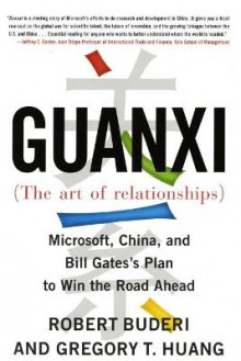 Guanxi (the Art of Relationships) av Robert Buderi og Gregory T Huang (Heftet)