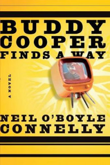 Buddy Cooper Finds a Way av Neil O. Connelly (Heftet)