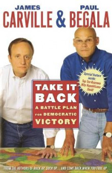 Take it Back av James Carville og Paul Begala (Heftet)