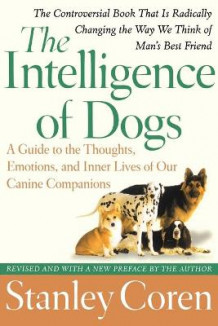 Intelligence of Dogs av Stanley Coren (Heftet)