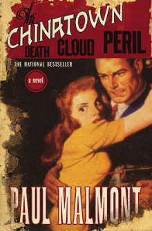 The Chinatown Death Cloud Peril av Paul Malmont (Heftet)