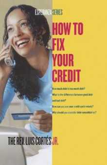 How to Fix Your Credit av Luis Cortes og Karin Price Mueller (Heftet)