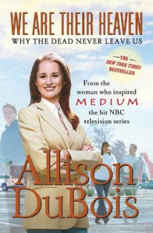 We are Their Heaven av Allison DuBois (Heftet)