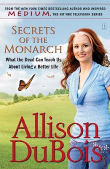 Secrets of the Monarch av Allison DuBois (Heftet)