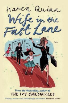 Wife in the Fast Lane av Karen Quinn (Heftet)