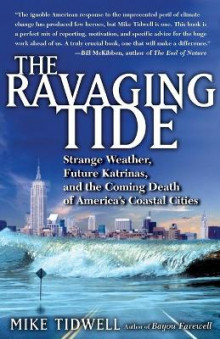 The Ravaging Tide av Mike Tidwell (Heftet)
