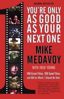 You're Only as Good as Your Next One av Mike Medavoy (Heftet)