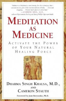 Meditation As Medicine: Activate the Power of Your Natural Healing Force av Cameron Stauth og Dharma Singh Khalsa (Heftet)