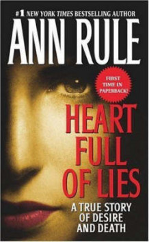 Heart Full of Lies av Ann Rule (Heftet)