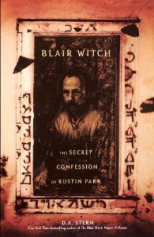Blair Witch: The Secret Confession of Rustin Parr av D. A. Stern (Heftet)
