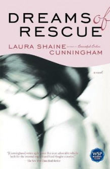 Dreams of Rescue av Laura Shaine Cunningham (Heftet)