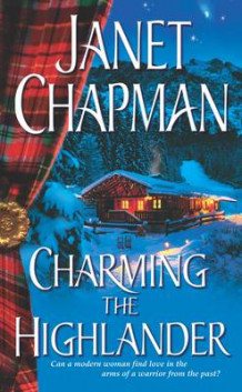 Charming the Highlander av Janet Chapman (Heftet)