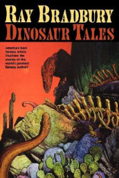 Ray Bradbury Dinosaur Tales av Ray Bradbury og William Stout (Heftet)