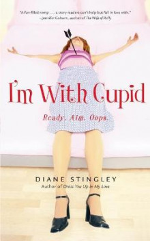 I'm with Cupid av Diane Stingley (Heftet)