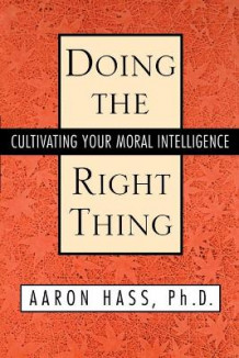 Doing the Right Thing av Dr. Aaron Hass (Heftet)