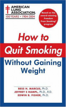 How to Quit Smoking without Gaining Weight av American Lung Association (Heftet)