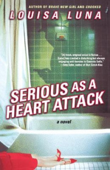 Serious as a Heart Attack av Louisa Luna (Heftet)