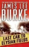 Last Car to Elysian Fields av James Lee Burke (Heftet)