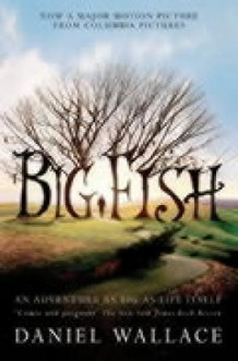 Big fish av Daniel Wallace (Heftet)