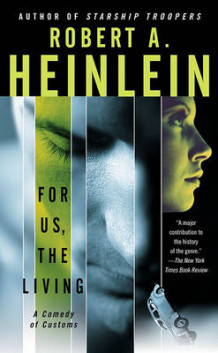 For Us, the Living av Robert A Heinlein (Heftet)